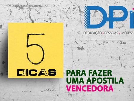 5 DICAS PARA FAZER UMA APOSTILA VENCEDORA