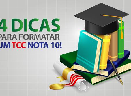 4 DICAS PARA FORMATAR UM TCC NOTA 10