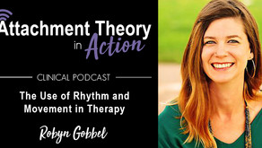Robyn Gobbel: The Use of Rhythm and Movement in Therapy