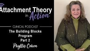 Phyllis Cohen: The Building Blocks Program for Therapists - Part 2
