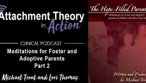 Michael Trout & Lori Thomas: Meditations for Foster & Adoptive Parents - Part 2