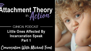 Conversations with Michael Trout: Little Ones Affected By Incarceration Speak - Part 1