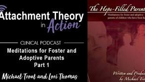 Michael Trout & Lori Thomas: Meditations for Foster & Adoptive Parents - Part 1