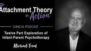 Conversations with Mike Trout: Twelve Part Exploration of Infant-Parent Psychotherapy