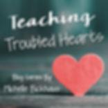TeachingTroubledHearts.jpg