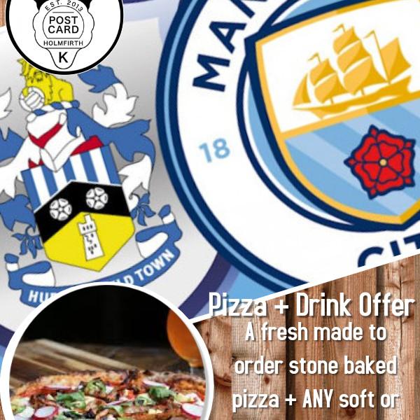 Man City v Huddersfield Town (Pizza & Pint Offer)