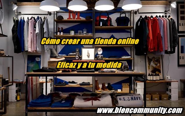 Cómo crear una tienda online eficaz a tu medida