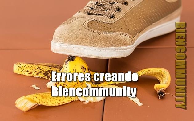 Creando Biencommunity. Errores y aciertos que yo cometí