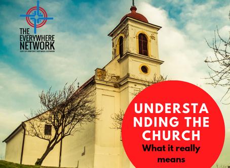 Understanding the Church (Ecclesia)