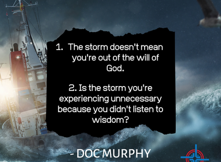 The storm doesn't mean you are out of the will of God
