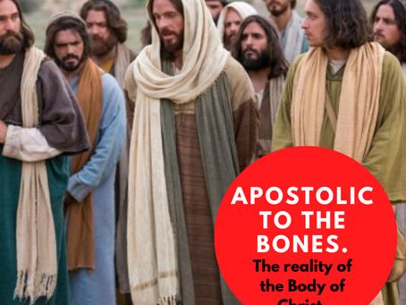 Apostolic to the Bones