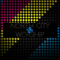 North City Church Worship