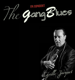The gang blues Cyrille