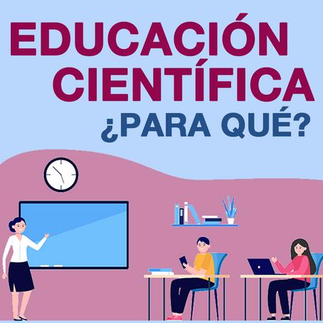 Educación Científica ¿Para qué?