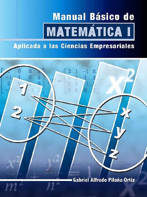 Manual Básico de Matemática I/// Aplicada a las Ciencias Empresariales
