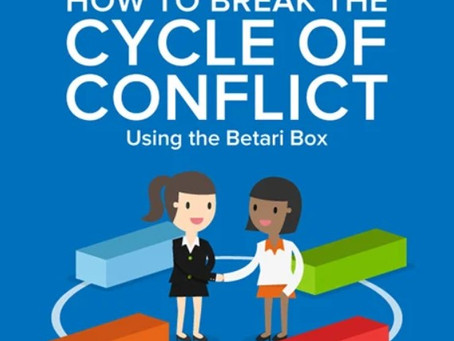 How to break the cycle of conflict using the Betari Box model