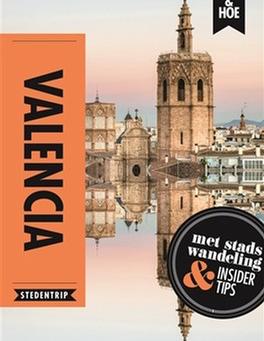 Valencia, de ideale citytrip