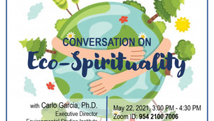 Conversation on Eco-Spirituality 2021 in Celebration of the 6th Anniversary of Laudato Si