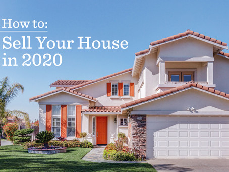 How to sell your house 2020