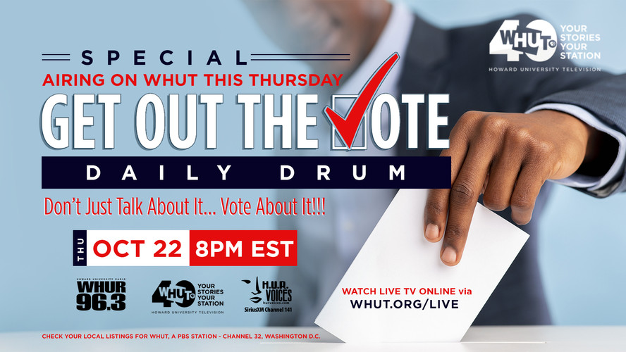 GET OUT THE VOTE - DAILY DRUM SPECIAL