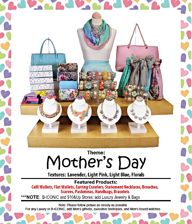 April 19 thru May 11 - Mother's Day 2015