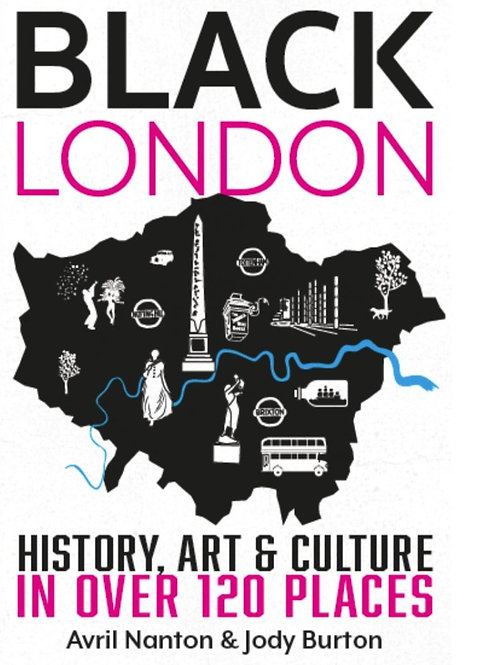 Black London: History, Art & Culture