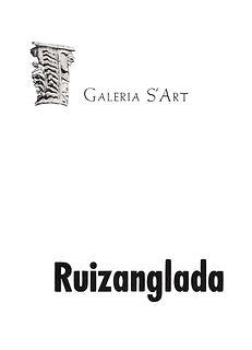 Ruizanglada Catálogo - 1977 Galeria S Art Huesca, España