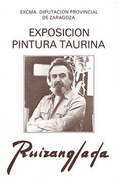 Ruizanglada Catálogo - 1986 Diputación Provincial Zaragoza Exposición Taurina, España