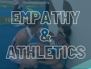 Empathy & Athletics
