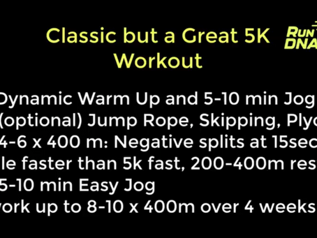 Classic 5k Workout