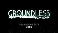 Groundless Release Trailer