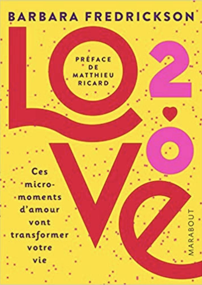 Love 2.0 - Barbara Fredrickson