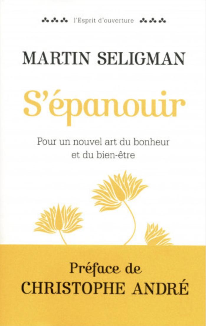 S'épanouir - Martin Seligman