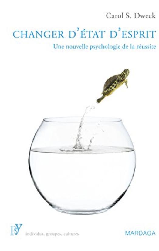 Changer d'état d'esprit -Carol Dweck