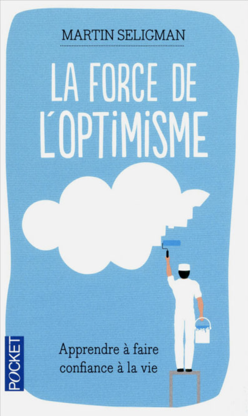 La force de l'optimisme - M.Seligman