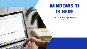 WINDOWS 11 IS RELEASED THIS MONTH, BUT WHAT DOES THIS MEAN FOR YOUR BUSINESS?