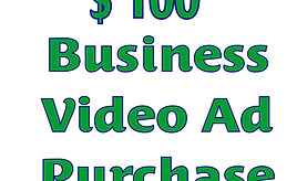 $100 Video Ad Purchase