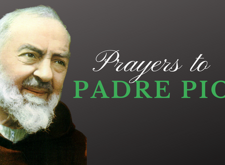 Prayers to Saint Pio of Pietrelcina (Feast: September 23)