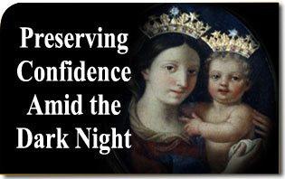 Preserving Confidence Amid the Dark Night