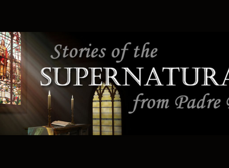Stories of the Supernatural from Padre Pio