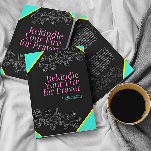 Rekindle Your Fire for Prayer Journal - signed copy & personalized prayer card