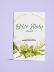 Galatians, Ephesians, Philippians, and Colossians - Bible Study Notebook