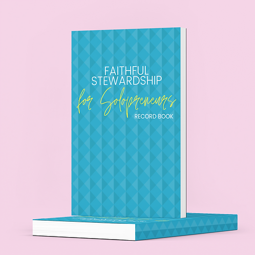 Faithful Stewardship for SoloPreneurs | Record Book