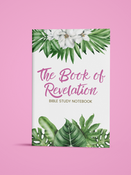 The Book of Revelation: Bible Study Notebook