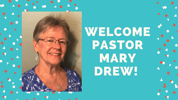 Welcome pastor Mary Drew!.jpg