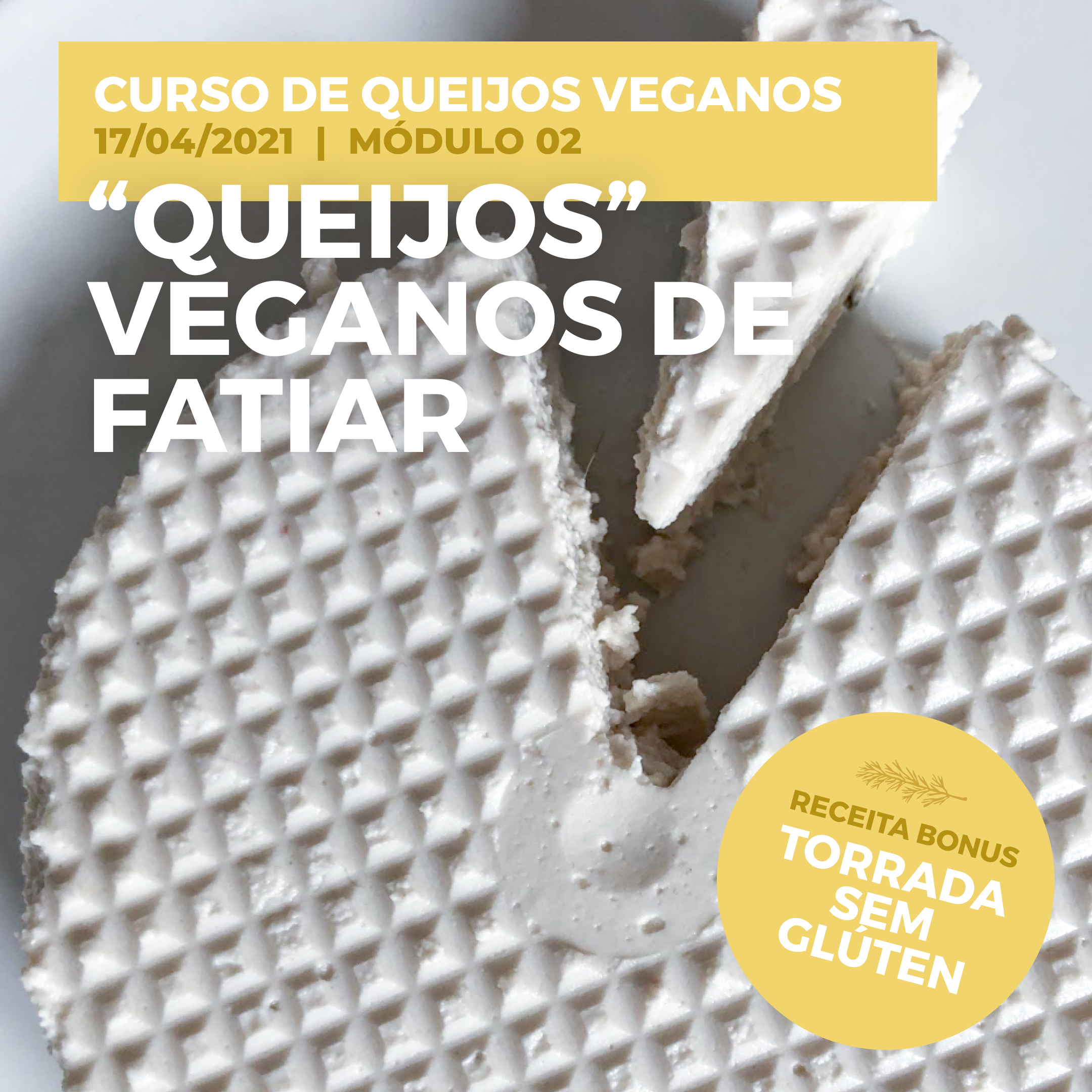"""""""Queijos"""" Veganos de Fatiar"""