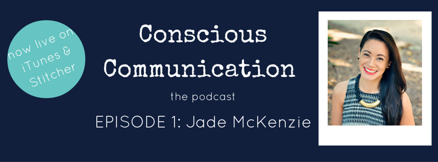 Conscious Communication the podcast