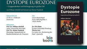 Buchvorstellung in Berlin: Dystopie Eurozone