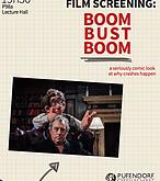 """Filmvorführung: """"Boom Bust Boom"""" am 15. April 2016 am Bard College Berlin"""