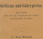 Knut Wicksell über Geldzins und Güterpreise